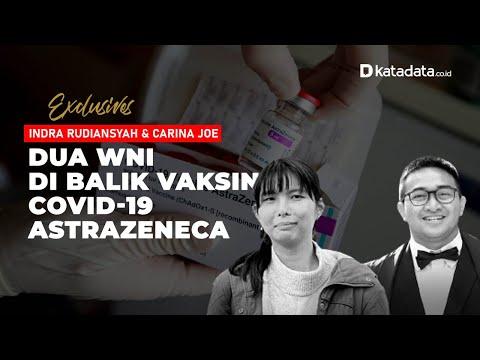 Carina dan Indra, 2 WNI di Balik Vaksin Covid-19 AstraZeneca | Katadata Indonesia