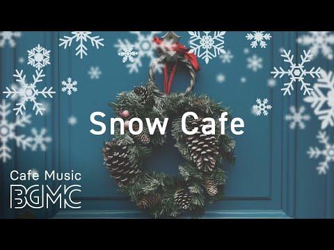 🎄 Snow Jazz - Christmas Smooth Cafe Jazz Music - Winter Jazz Mix