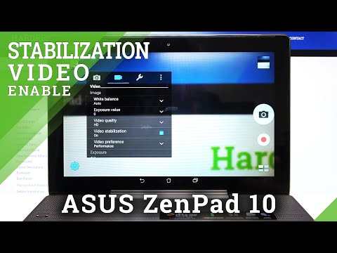 How to Activate Image Stabilization in ASUS ZenPad 10 – Find Stabilization Feature