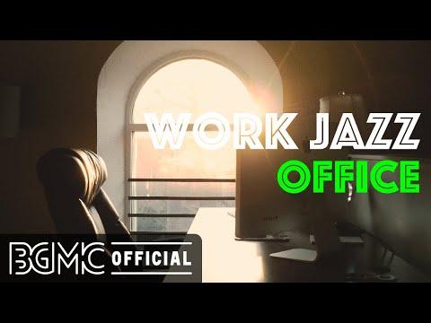 WORK JAZZ OFFICE: Elegant Bossa Nova Jazz for Work, Study, and Relax