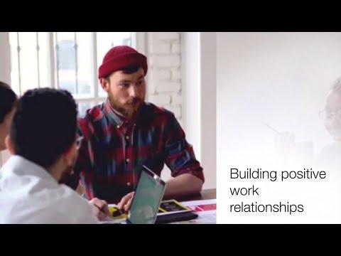 Building positive work relationships