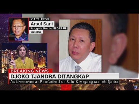 Djoko Tjandra Ditangkap, DPR Apresiasi Keberhasilan Polisi