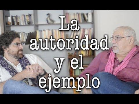 Jorge y Demian Bucay - La autoridad y el ejemplo