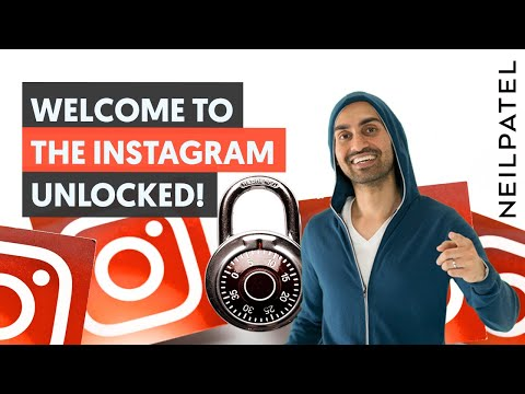 Welcome to the Instagram Unlocked: From 0 to 100,000 Followers - New Neil Patel Course