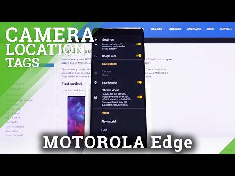 How to Activate Location Tags in Motorola Edge – Geotag