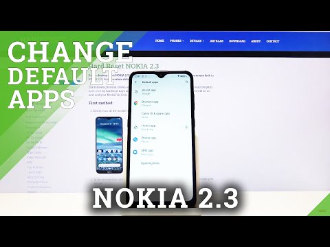 How to Find Default App in Nokia 2.3 -Defaults List
