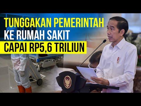 Tunggakan Pemerintah Ke RS Capai Rp5,6 Triliun