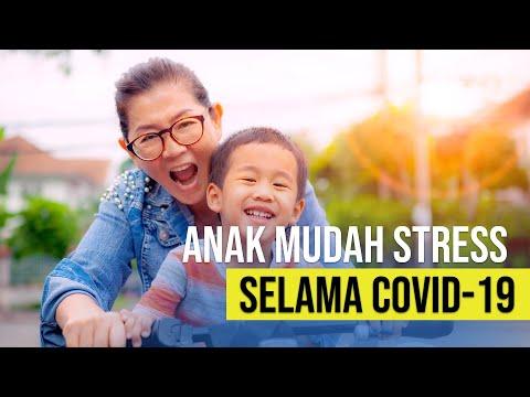 5 Cara Bantu Anak Hadapi Stress Selama Covid 19