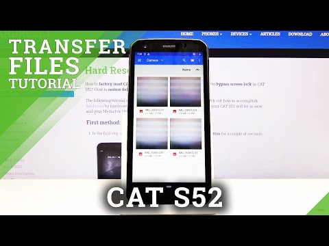 How to Transfer Files in CAT S52  - Move Android Data