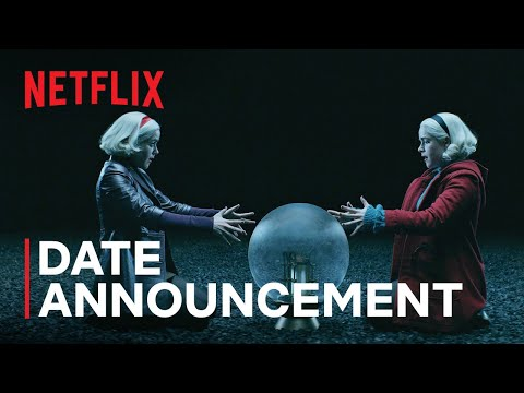 Chilling Adventures of Sabrina Part 4 | Date Announcement Teaser | Netflix