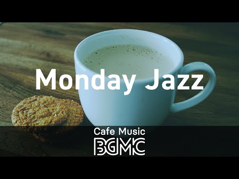 Monday Jazz: Jolly Morning Wake Up for Coffee - Breakfast background Music for Rest, Relax, Chill