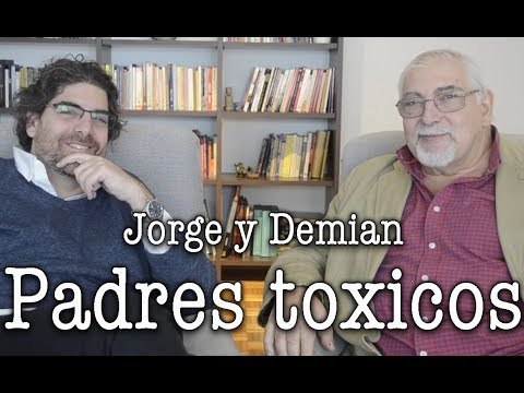 Jorge y Demian Bucay - Padres Tóxicos