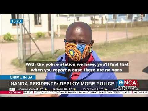 Crime in SA   Inanda residents: deploy more police