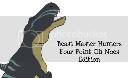 Four Point Oh Noes: The BM Hunter