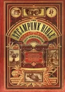 The Steampunk Bible