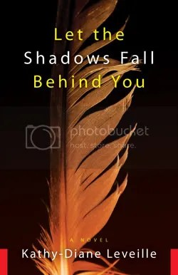 Let the Shadows Fall Behind You Kathy Diane-Leveille