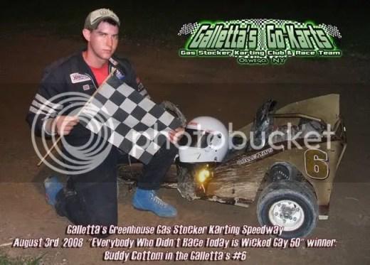 8/3/2008 Galletta's Kart Winner: Buddy Cottom #6