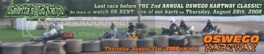 Galletta's Karting Club Heat at Oswego Kartway on August 21st, 2008. You can rent one at CLASSIC!!