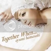 Ayumi Hamasaki- Together When...