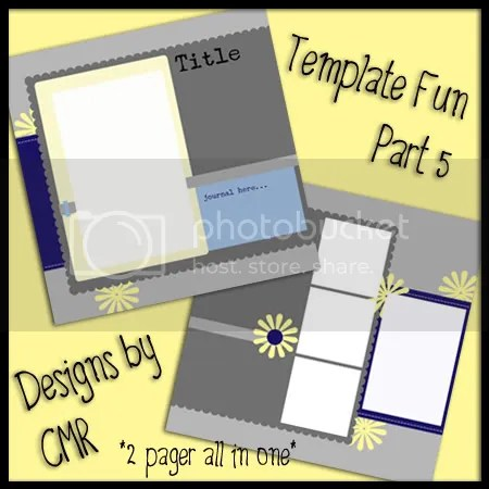 Template Fun Part 5 by Designs by CMR