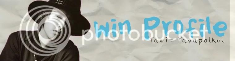 winfanblog,win tawin,profile