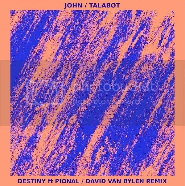 John Talabot - Destiny ft Pional (David Van Bylen Bootleg Remix)