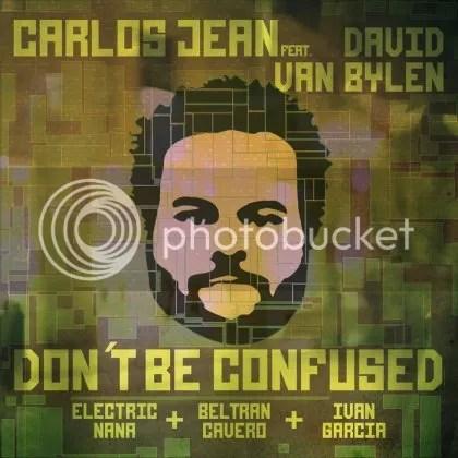 Carlos Jean feat. David Van Bylen - Don't be confused