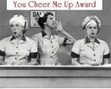 You Cheer Me Up Award
