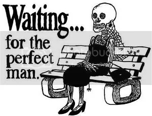 waiting for the perfect man photo: waiting for a perfect man perfectman.jpg