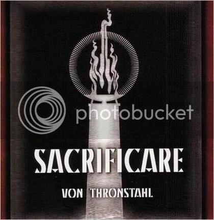 Von Thronstahl, Sacrificare