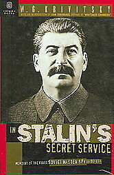 In Stalin's Secret Service by W. G. Krivitsky (2000,...