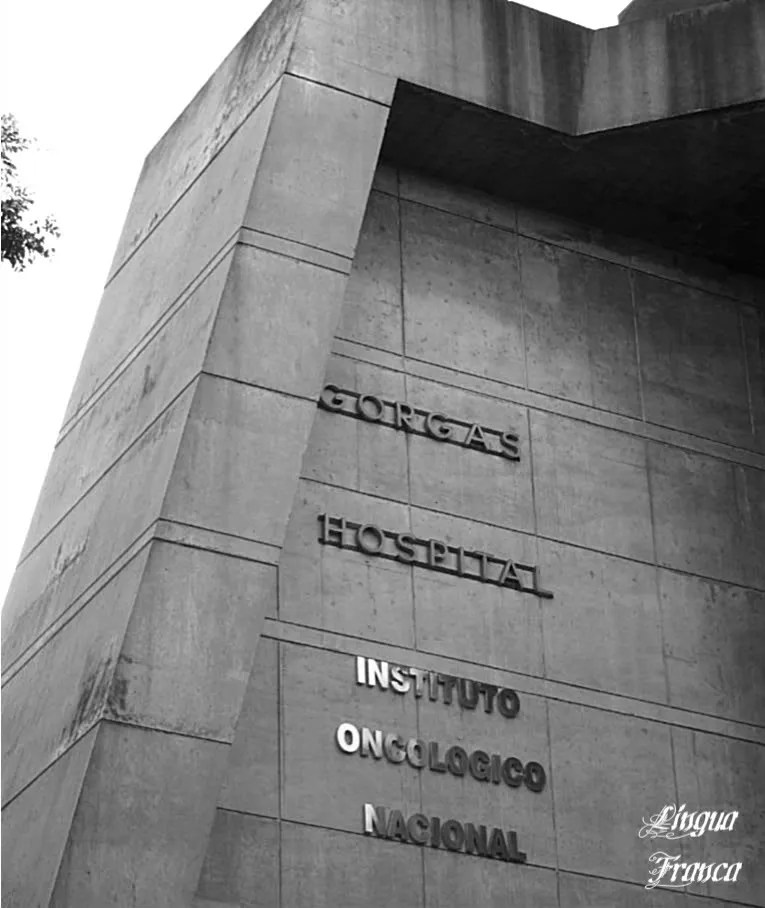 Photograph of the names of the Gorgas Hospital in English and Spanish.  Currently this is a specialized hospital responsible for treating cancer patients.  (Credit:  Omar Upegui R.)