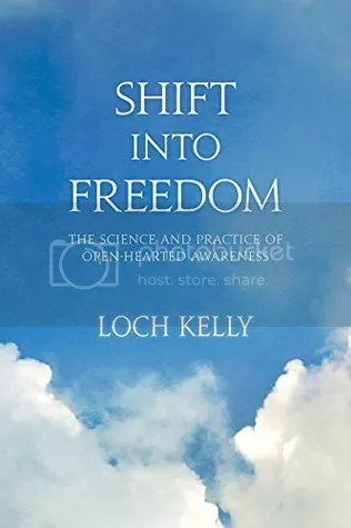 photo Shift Into Freedom by Loch Kelly.jpg