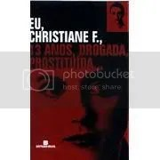 Eu, Christiane F., 13 Anos, Drogada, Prostituída Horst Riecl Kai Hermann