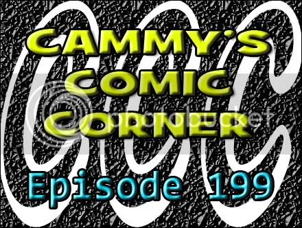 Cammy's Comic Corner – Episode 199 (2/19/12)