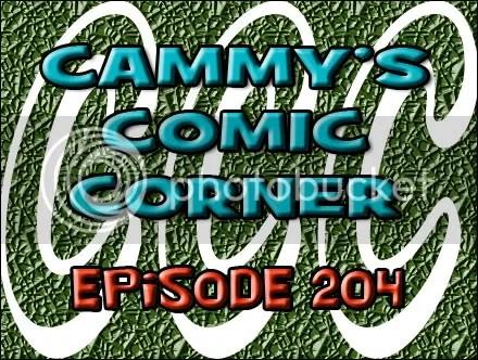Cammy's Comic Corner – Episode 204 (4/15/12)