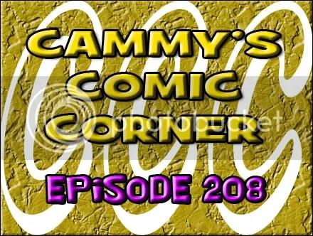 Cammy's Comic Corner – Episode 208 (6/3/12)