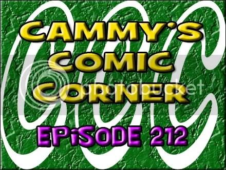 Cammy's Comic Corner – Episode 212 (7/22/12)