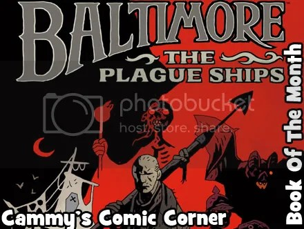 Cammy's Comic Corner – Book Of The Month – Baltimore: The Plague Ships