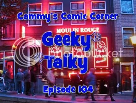 Cammy's Comic Corner – Drinky Talky – Episode 104
