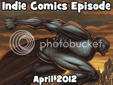 Cammy's Comic Corner – Indie Comics Episode – April 2012