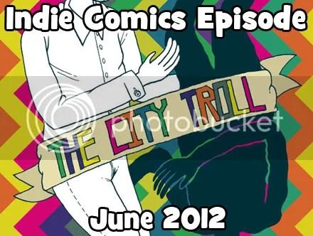 Cammy's Comic Corner – Indie Comics Episode – June 2012