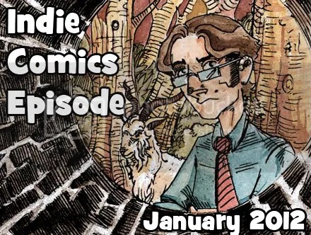 Cammy's Comic Corner – Indie Comics Episode – January 2012