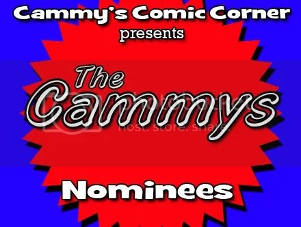 Cammy's Comic Corner Presents: The Cammys – Nominees