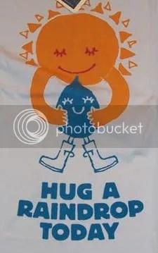 Hug a Raindrop Today