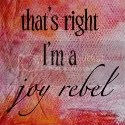 I'm a Joy Rebel