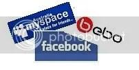 Facebook, MySpace, Bebo