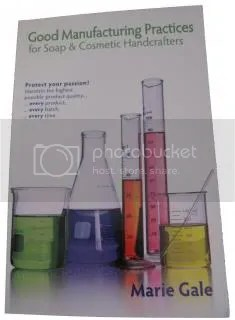 GMP for Soap & Cosmetic Handcrafters by Marie Gale