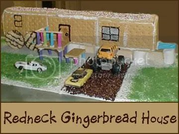 redneck gingerbread house