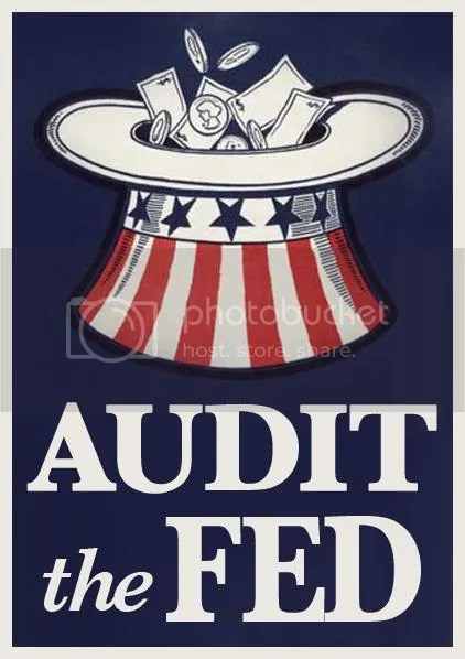 AudittheFed.jpg AUDIT THE FED! image by Minister_Casius